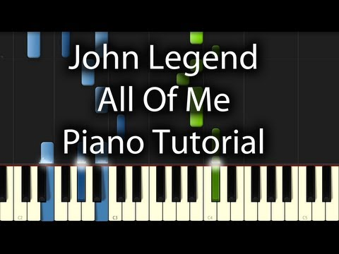 John Legend - All Of Me Tutorial (How To Play On Piano)