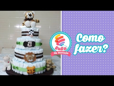 Como a Fazer Bolo de Fraldas e Decorar - Tutorial - STEP BY STEP OF THE DIAPER CAKE