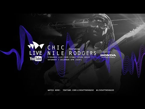 CHIC featuring Nile Rodgers: Full Set - Live At The House