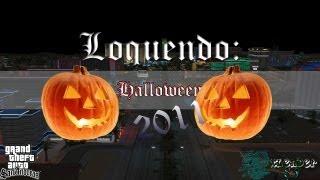Loquendo Especial Halloween (GTA San Andreas) 2011