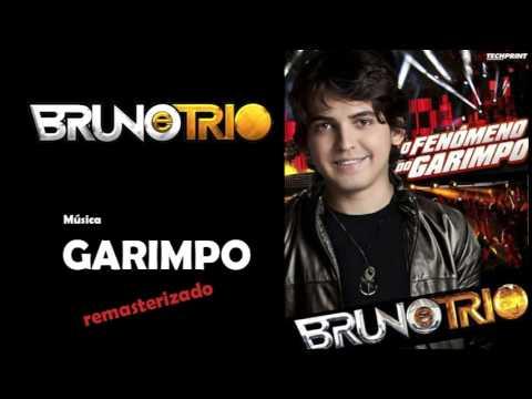GARIMPO - BRUNO E TRIO (Remasterizado)
