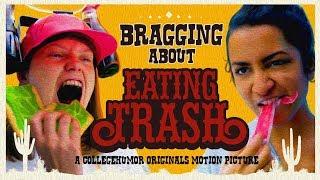 No, I Eat More Garbage!