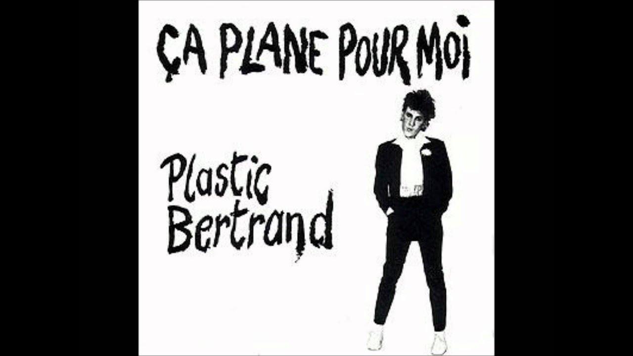 Plastic Bertrand - Ca Plane Pour Moi Lyrics | …