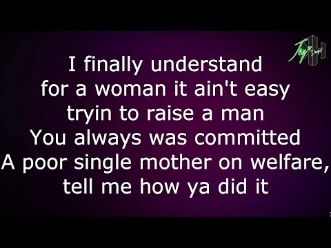 2pac - Dear Mama (Lyrics)