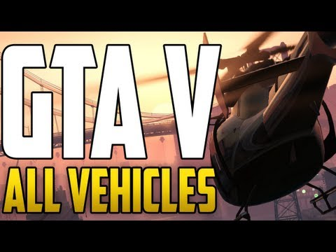 GTA 5 - ALL VEHICLES!