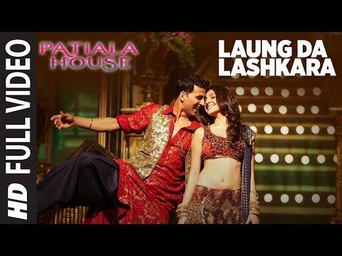 Laung Da Lashkara (Patiala House) Full Song | Feat. Akshay Kumar, Anushka Sharma
