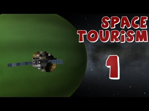 Space Tourism: Episode 1 (Kerbal Space Program)