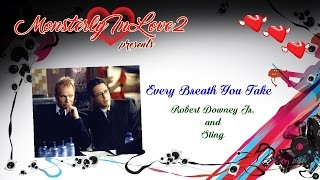 Robert Downey Jr. & Sting Every Breath You Take