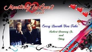 Robert Downey Jr. & Sting Every Breath You Take