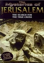 Mysteries of Jerusalem - Search for the True Cross