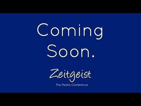 Zeitgeist - The Media Conference: Official Teaser