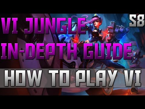How To Play Vi Jungle | League of Legends Vi Gameplay | LOL Vi Guide - Vi Season 8 Build & Vi Runes