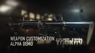 Escape from Tarkov - Alpha weapon customization