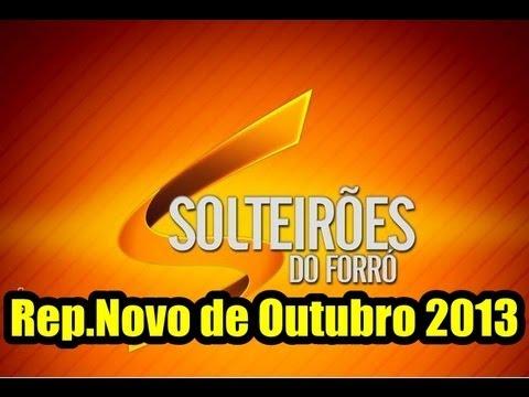 SOLTEIRÕES DO FORRÓ - REPERTÓRIO NOVO - OUTUBRO DE 2013