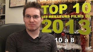 TOP 10 Les Meilleurs Films De 2013 : 10 à 8