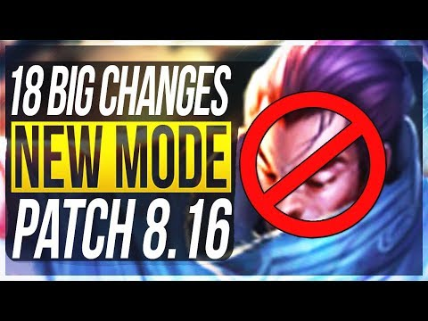 NEW MODE, NEW META & MORE! 18 BIG CHANGES & NEW OP CHAMPS Patch 8.16 - League of Legends