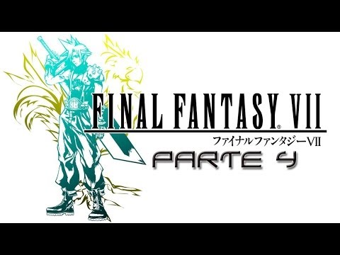 Final Fantasy VII - Parte 4 - Let's Play - MoD HD