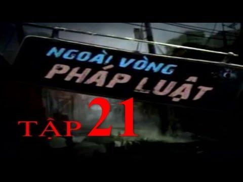 Ngoài Vòng Pháp Luật Tập 21 P3/3 | Phim Thái Lan Lồng Tiếng