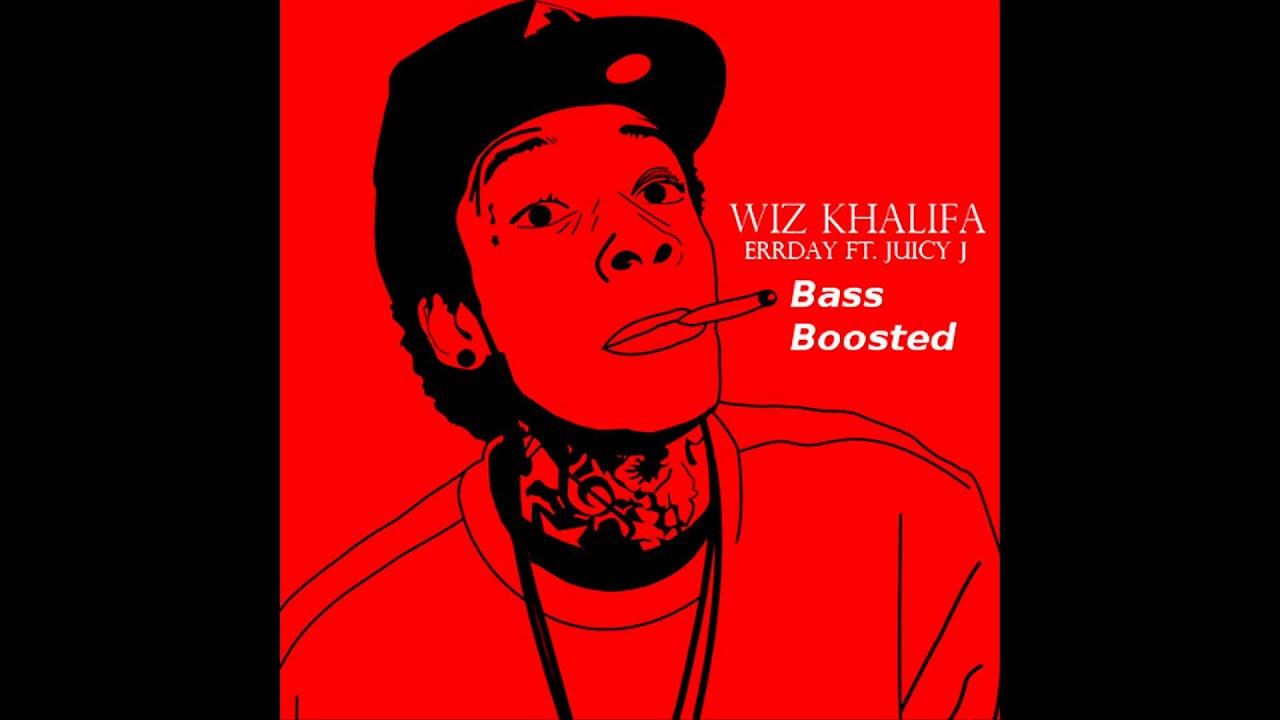 Wiz Khalifa- Errday ft. Juicy J - YouTube