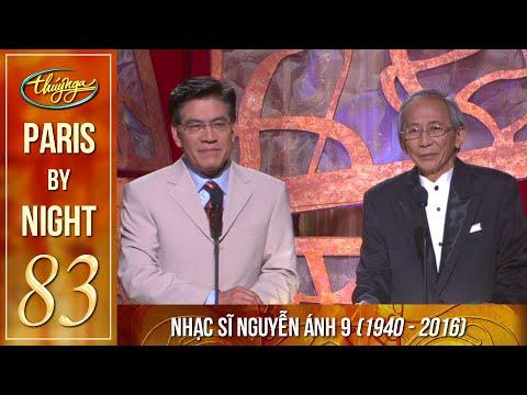 Paris By Night 83 & Nhạc Sĩ NGUYỄN ÁNH 9