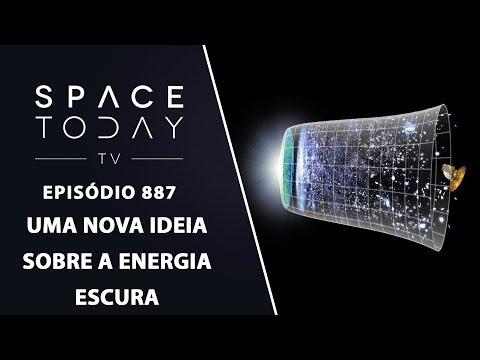 Uma Nova Ideia Sobre a Energia Escura - Space Today TV Ep.887