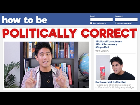 How to be Politically Correct