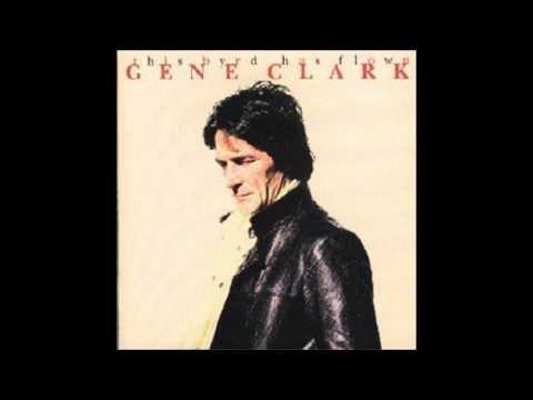 Gene Clark - C'est La Bon Rue
