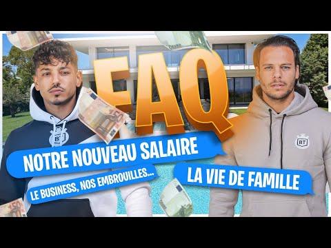 NOUVEAU SALAIRE 💵 VIE DE FAMILLE 👨👩👧👦 BUSINESS 🏗 : FAQ