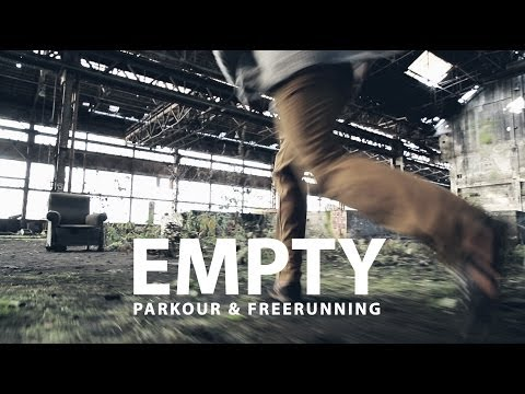EMPTY – Parkour and Freerunning / TocardProd Films & Gaetan Bouillet