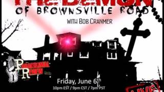 Paranormal Review Radio: The Demon Of Brownsville Road W