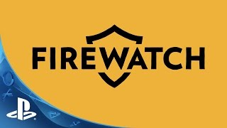 Firewatch - E3 2015