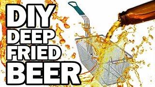 DIY DEEP FRIED BEER - Man Vs Fryer
