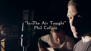 Smith & Myers - In The Air Tonight (Acoustic Cover)