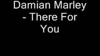 Damian Marley There For You