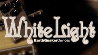 Watch the Trade Secrets Video, The EarthQuaker Devices White Light pedal kit lets you build your own!