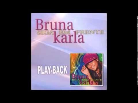 Bruna Karla - Cante Aleluia ( Play Back )