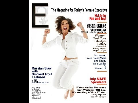 E The Magazine for Today's Female Executive  July Issue Preview