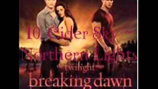 10. Cider Sky Northern Lights (Breaking Dawn Part 1