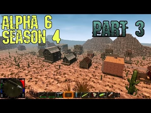 7 Days to Die Alpha 6 Walkthrough Gameplay Commentary Season 4 Part 3 - Going to Ghost Town