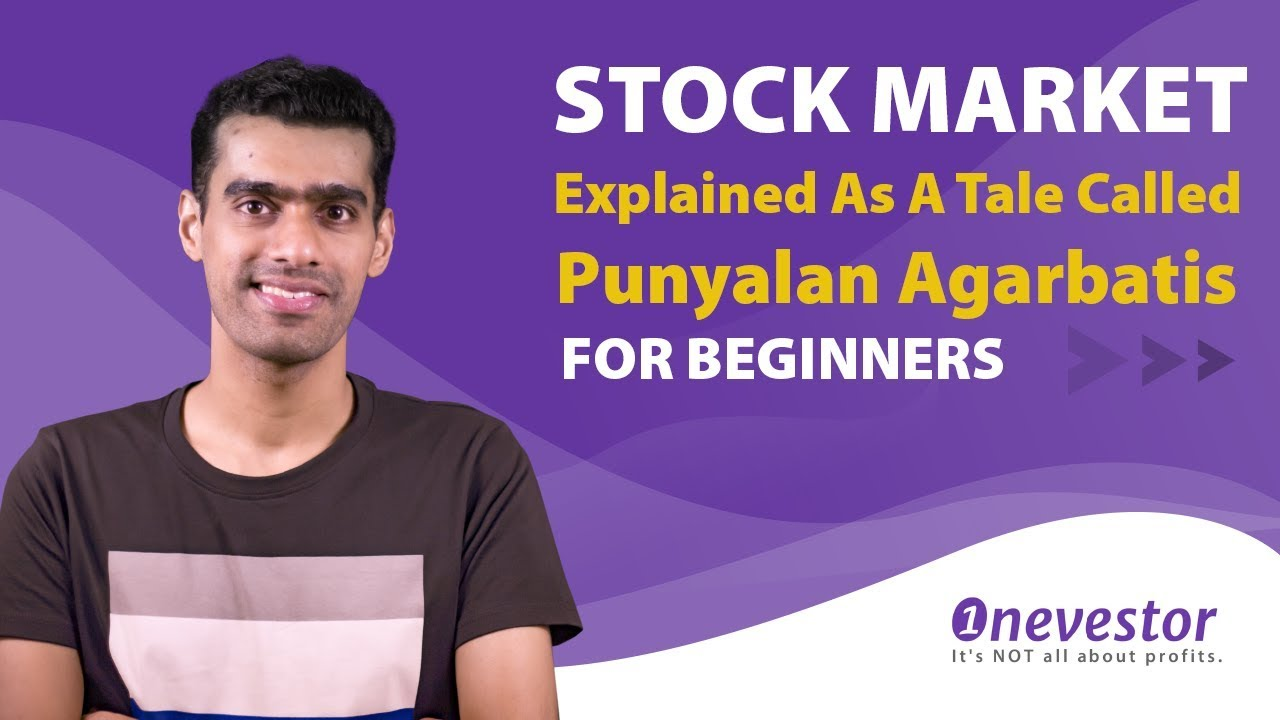 Stock Market For Beginners: Explained As A Tale Called Punyalan Agarbathis [MALAYALAM / EPISODE #50]