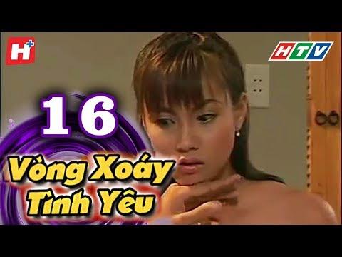 Vòng Xoáy Tình Yêu - Tập 16 | Phim Tình Cảm Việt Nam Đặc Sắc Nhất 2016