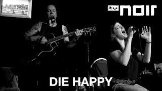 The End - DIE HAPPY - tvnoir.de