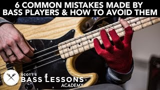 6 Common Mistakes Made by Bass Players and How to Avoid Them