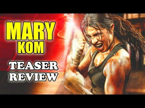 Mary Kom Teaser Trailer Review | Priyanka Chopra Is A Stunner