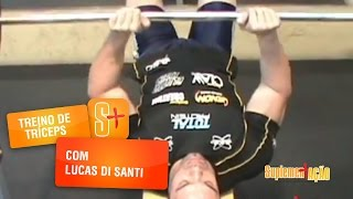 Treino de Tríceps com Lucas di Santi