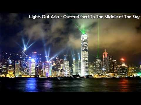 Lights Out Asia - Outstretched To The Middle of The Sky