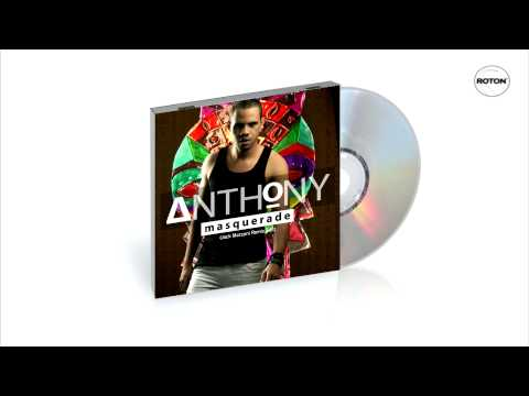 Anthony - Masquerade (Jack Mazzoni Remix Edit)