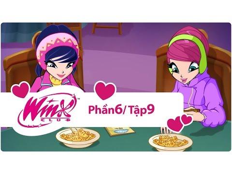 Winx Công chúa phép thuật - phần 6 tập 9 - [trọn bộ]