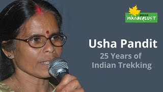 [Usha Pandit - 25 Years of Indian Trekking] Video