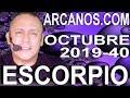 Video Horóscopo Semanal ESCORPIO  del 29 Septiembre al 5 Octubre 2019 (Semana 2019-40) (Lectura del Tarot)